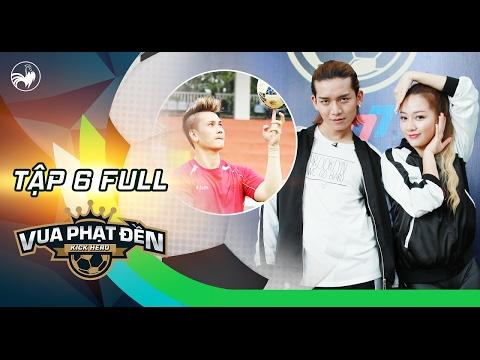 Vua phạt đền | Tập 6 full hd: BB Trần, Băng Di bấn loạn trước soái ca đá bóng Trịnh Tuấn Vỹ