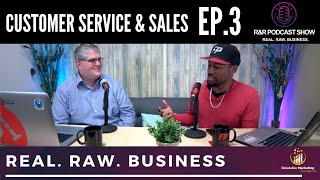 Customer Service, Sales, Ghosting | Ep 3 | R&R Podcast Full - Milan Batinich II