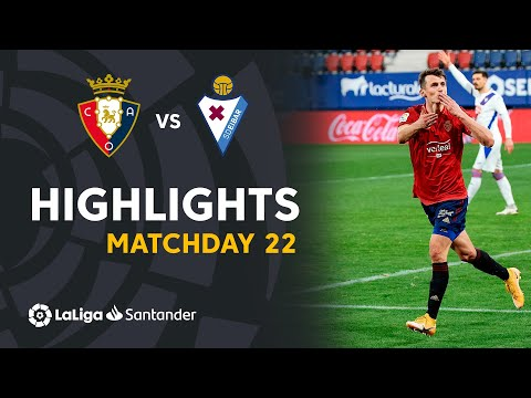 Osasuna Eibar Goals And Highlights