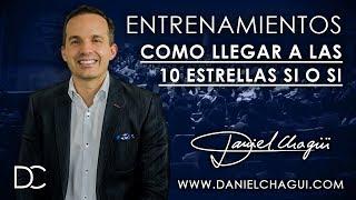 Daniel Chagui - ¡Como que llegar a las 10 estrellas!