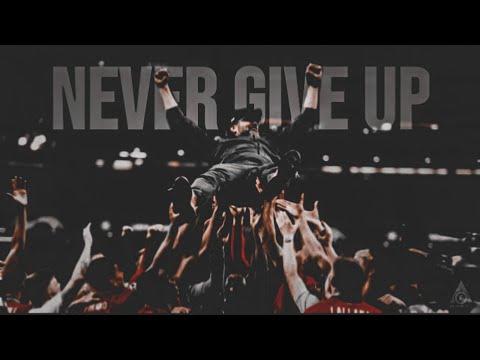 Jurgen Klopp - Never Give Up
