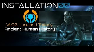 Halo - Ancient Human History - Lore and Theory