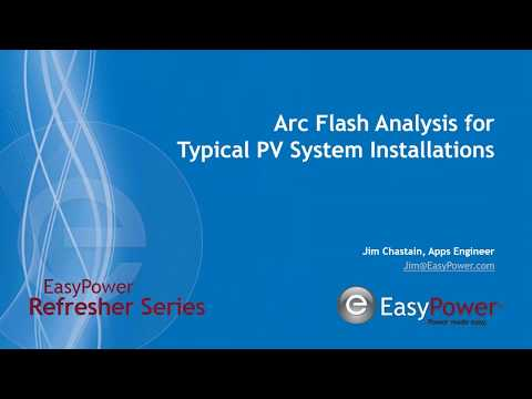 Arc Flash Analysis for Typical PV System Installations