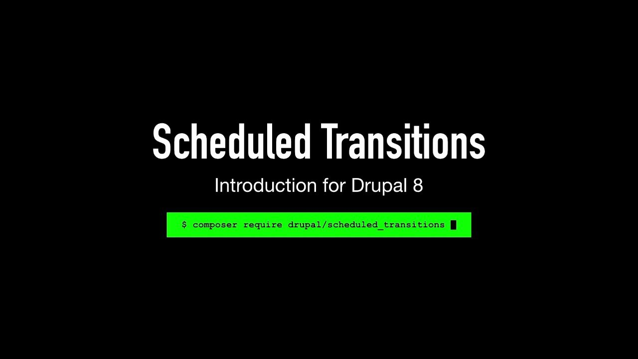 Introducing Scheduled Transitions   PreviousNext