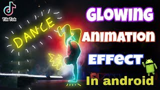 How To Make Glowing Animation Effect in Hind | Only Android Users |