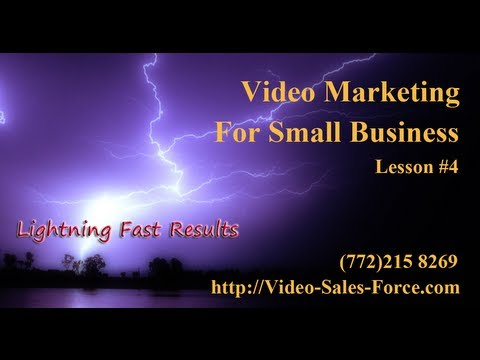 Video Marketing in Stuart FL lesson #4