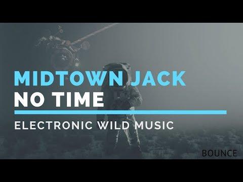 Midtown Jack - No Time