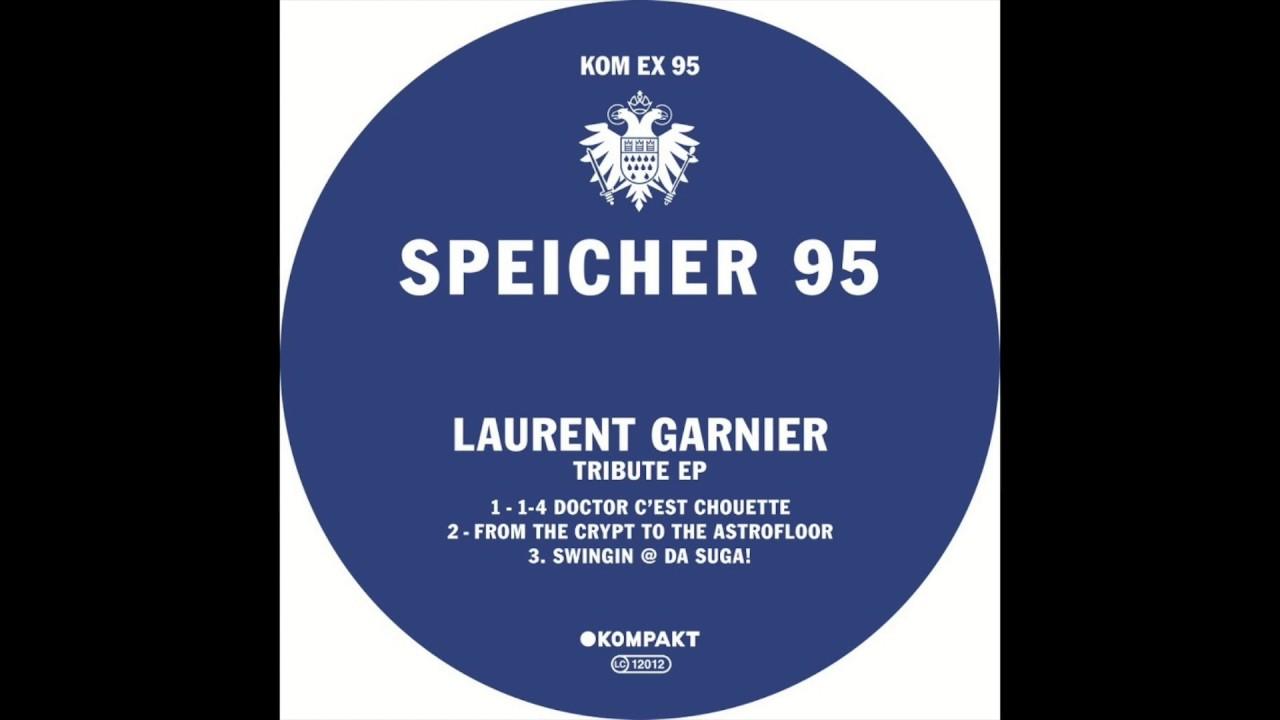 laurent-garnier-1-4-doctor-c-est-chouette-from-minimal-to-progressive