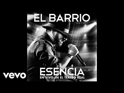 EL BARRIO - No volveré - Esencia
