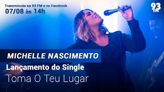 """Baixar Lançamento do single """"Toma o teu lugar""""  Com Michelle Nascimento"""