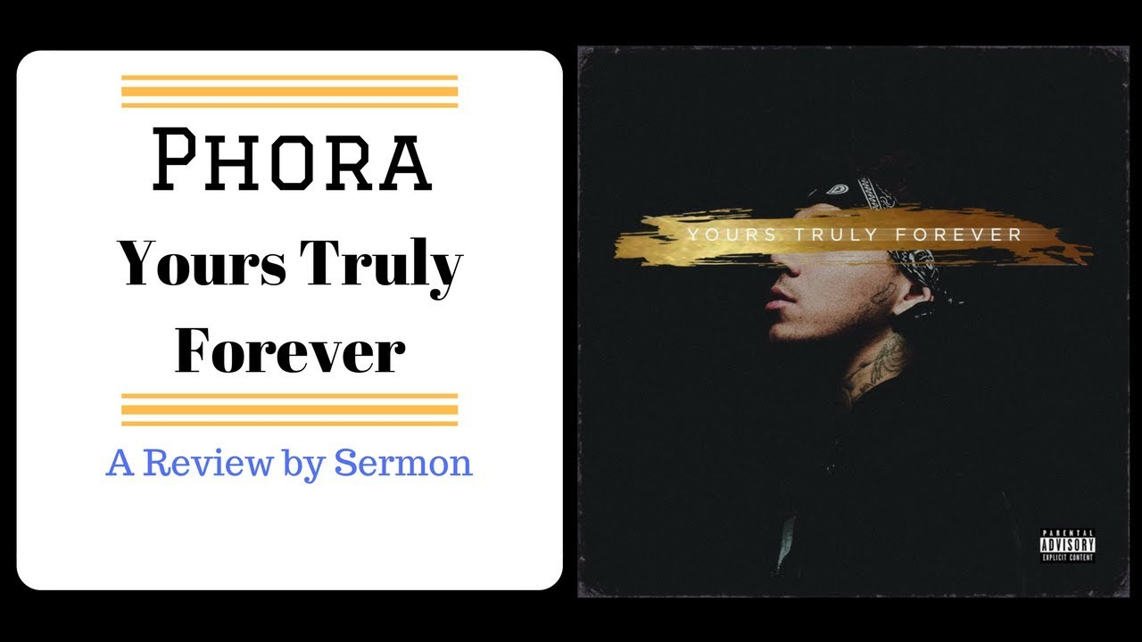 phora yours truly forever review youtube