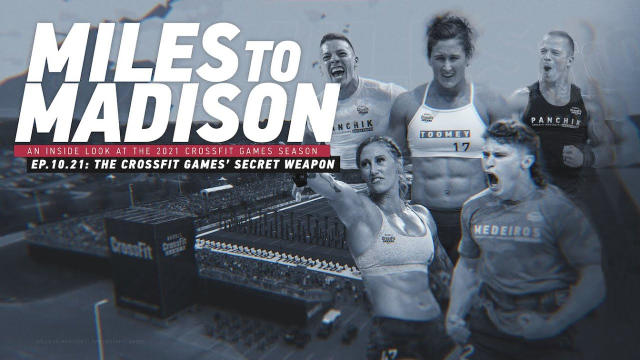 Download Miles to Madison Ep. 10.21: The CrossFit Games' Secret Weapon