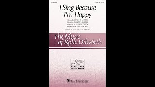 I Sing Because I'm Happy (2-Part Choir) - Adapted by Rollo Dilworth.mp3