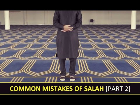 40 common mistakes in namaz salat Concerning (b), most of those who do call for إلصاق between feet seem to say that it's only required at the beginning of the prayer, as maintaining it throughout salat would be extremely difficult.