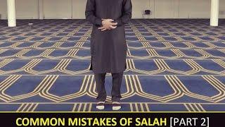 [PART 2] MOST COMMON MISTAKES OF SALAH (HANAFI)