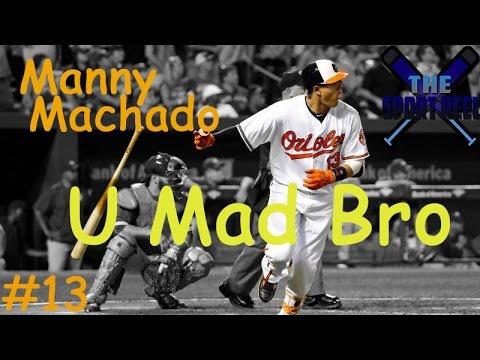 Manny Machado  U Mad Bro HD