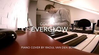 Everglow - Coldplay | Piano Cover by Raoul van den Bergh