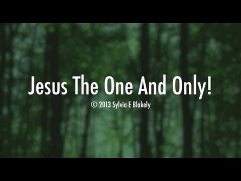 Jesus The One And Only! (New Gospel Song)