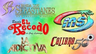 CALIBRE 50, EL RECODO, LA ADICTIVA, LOS SEBASTIANES, BANDA MS - LAS MEJORES BANDA MIX
