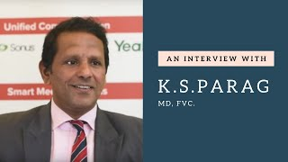 Interview with K.S.Parag of FVC thumbnail