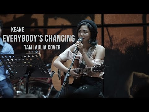 Everybody Changing Tami Aulia Live Acoustic Cover #Keane @silol