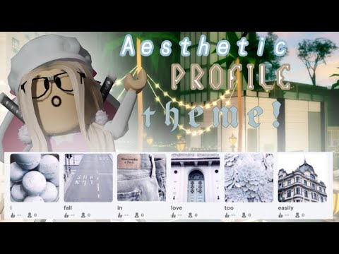 How To Make An Aesthetic Profile Theme Roblox Youtube