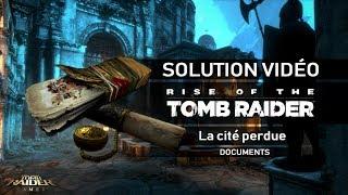 Rise of the Tomb Raider - Collectibles - La Cité perdue - Documents