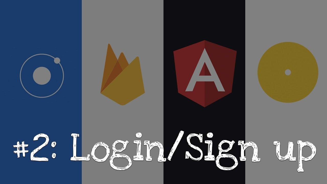 #2: Firebase + Ionic 4 Login and Registration
