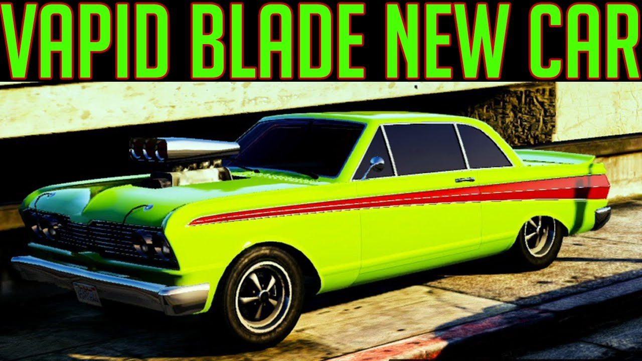 Pictures of Vapid Blade Gta 5 - #rock-cafe