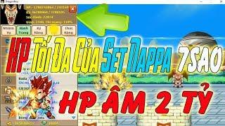 Ngọc Rồng Online - HP Tối Đa Của Set Nappa 7s Khi Có Lồng Đèn View6sao Âm 2 Tỷ HP ???