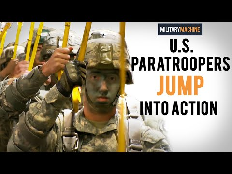U.S. Paratroopers Jump Into Action (Military Machine)
