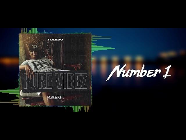 Toledo - Number 1 (Pure Vibez) 2019
