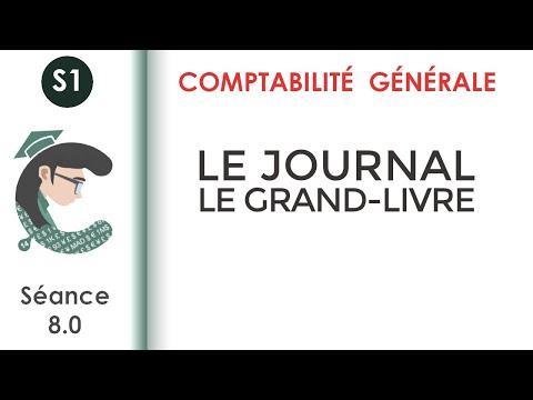 La Comptabilite Generale 1 Seance 8 Le Journal Le Grand Livre