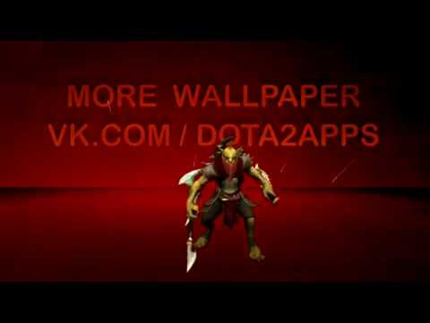 Dota2 Live Wallpaper / Дота2 Живые обои / Android Live Wallpaper