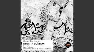 Dusk in London Zan Prevee Remix