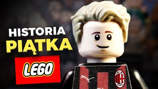 HISTORIA KRZYSZTOFA PIĄTKA W LEGO
