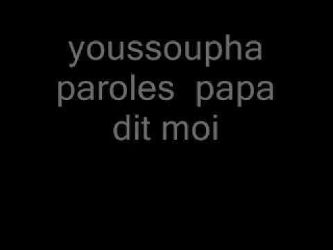 papa dit moi