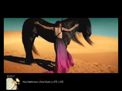 Aka Martirosov Aka Music LIFE LINE