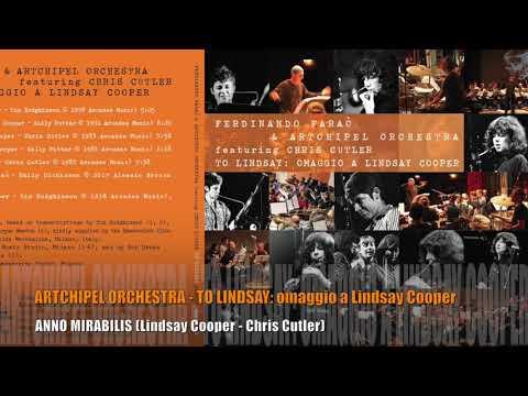 ARTCHIPEL ORCHESTRA - Anno Mirabilis (Lindsay Cooper)