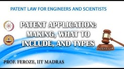 Patent Application: Making, What to include, and Types