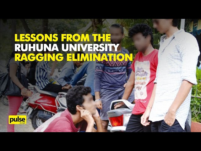 Lessons from the Ruhuna University Ragging Elimination
