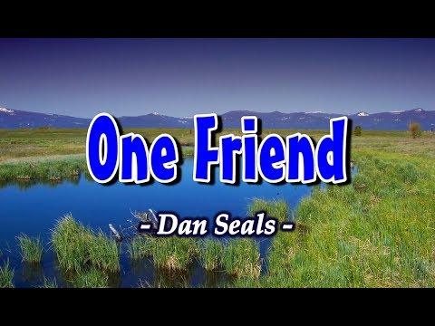 One Friend - Dan Seals (KARAOKE)