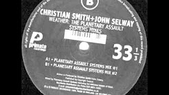 Christian Smith & John Selway - Weather (Planetary Assault Systems Mix #2) - Primate - 2002