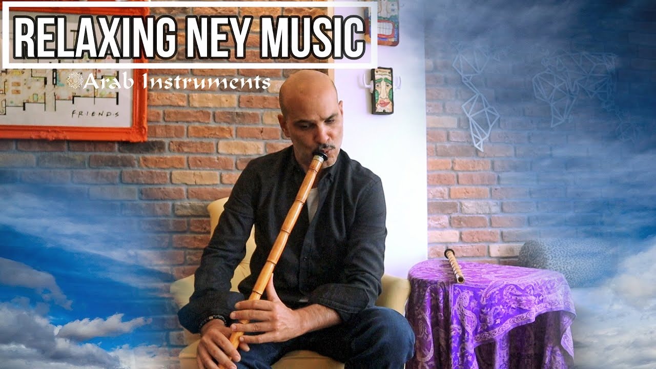 Ney Relaxing Music - Close Your Eyes and Enjoy.