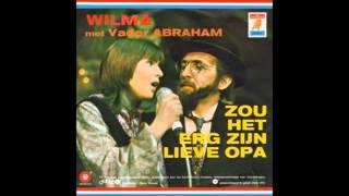 1971 WILMA & VADER ABRAHAM zou het erg zijn lieve opa