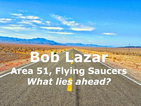 Bob Lazar, Area 51, Flying Saucers, UFOs, Alien Technology, Free Energy