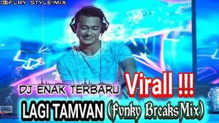 Lagi tamvan funky breaks mix