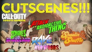 IW ZOMBIES | ALL CUTSCENES! (SPACELAND, RAVE, SHAOLIN & ATTACK OF THE RADIOACTIVE THING)