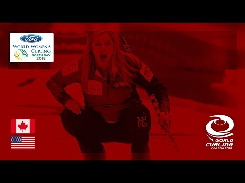 Canada V United States - Round-robin - Ford World Women's Curling Championships 2018