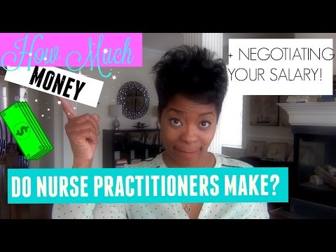 How Much Money Do Nurse Practitioners REALLY Make???  + How To Negotiate Your Salary!